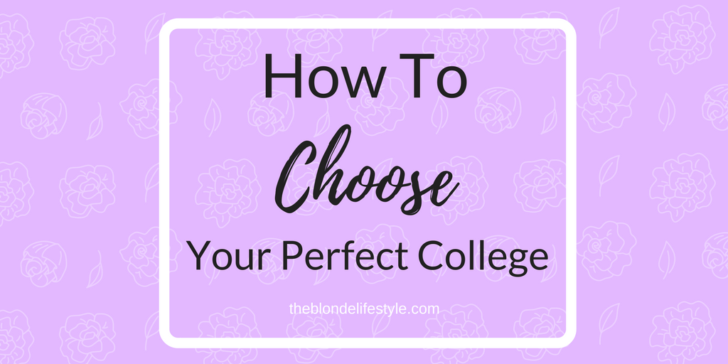 How To Choose Your Perfect College