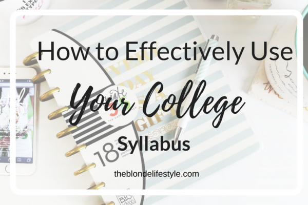 How To Effectively Use Your College Syllabus