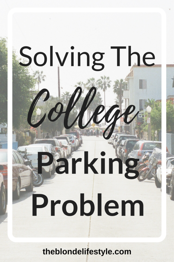 Pin now, View Later! Finding parking in college was always my least favorite thing to deal with. Find out how I find the best spots with my college parking tips and hacks!