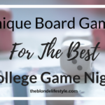 Unique Board Games For The Best College Game Night