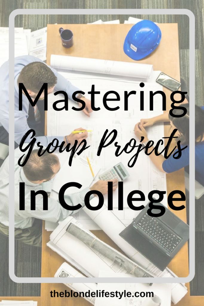 college group projects I'll be the first to admit that group projects were my least favorite thing about college it's not that i dislike working with other students, but i somehow.