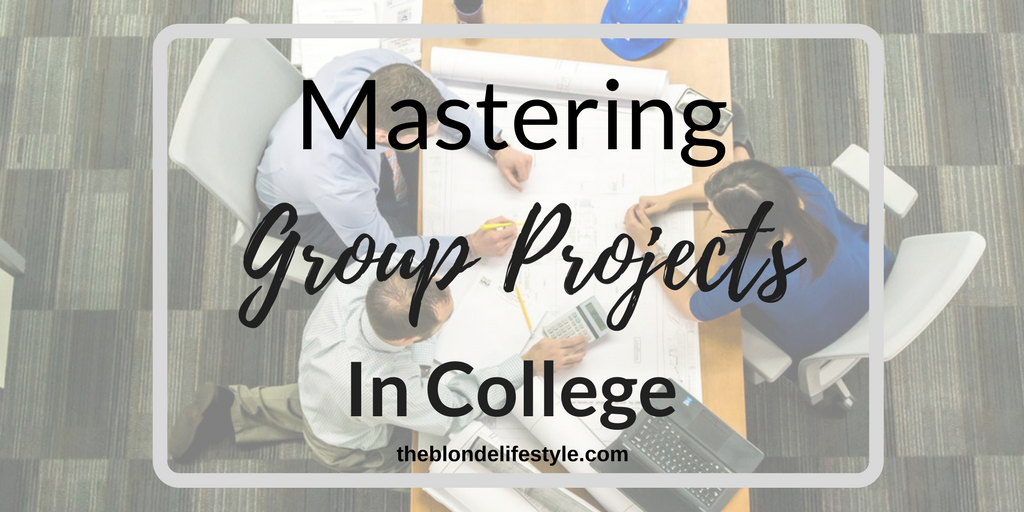 Mastering Group Projects In College