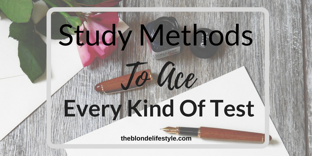 Study Methods To Ace Every Kind Of Test