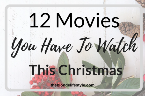 Christmas is my favorite time of the year, mostly because I love Christmas Movies! Relive the Christmas classics with my favorite movies this holiday season! --theblondelifestyle.com