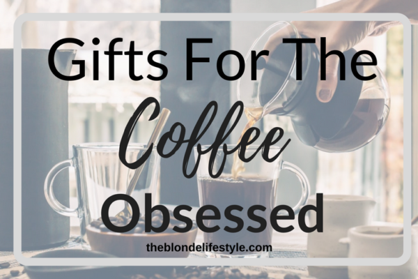 I love coffee and everything attached to it! Working as a barista, I've come to love everything coffee related that surrounds coffee. Need gift ideas for the holiday season and the coffee obsessed? Check out my holiday gift guide! --theblondelifestyle.com