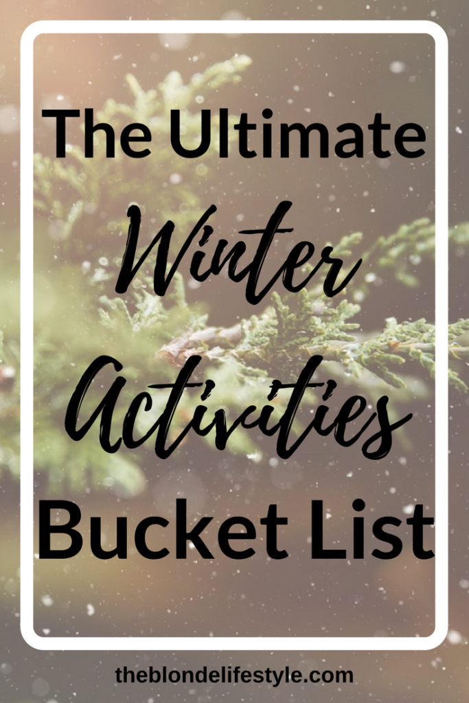 Woohoo, can you already believe it's basically winter?! I honestly can't. Need some ideas for this holiday, winter, or christmas season? Check out my Winter Activities Bucket List! --theblondelifestyle.com