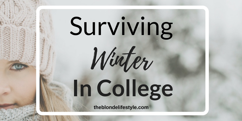 Surviving Winter In College