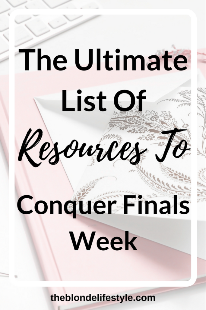 It's finals week everyone! Yahoo!? Said no one ever. Finals week isn't all bad and managed correctly, can be a breeze! Check out all these resources for finals week! --theblondelifestyle.com