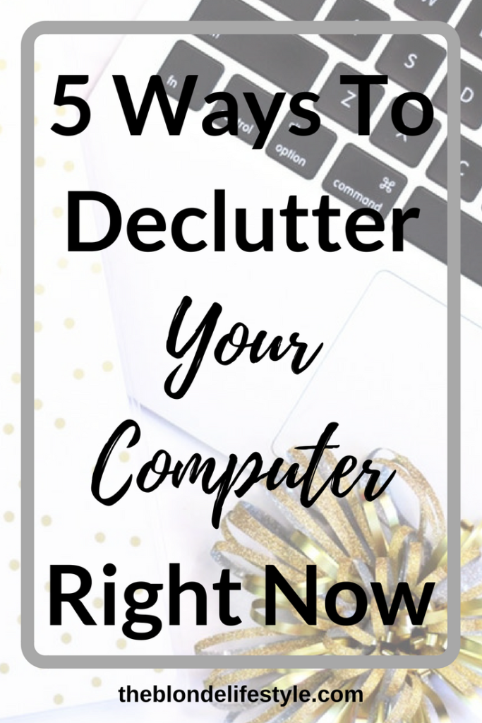 My computer's memory has just failed on me telling me I need to clear up some space! If your desktop/laptop is cluttered like mine, here are some quick ways you can get rid of some junk! 5 Ways To Declutter Your Computer Right Now --theblondelifestyle.com