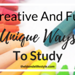 Creative And Fun Unique Ways To Study