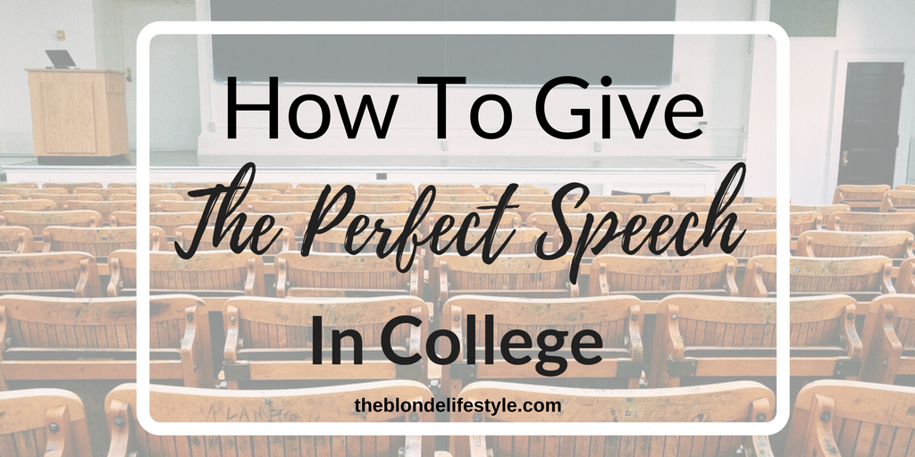 How To Give The Perfect Speech In College