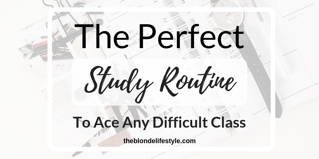 The Perfect Intensive Study Routine To Ace Any Class